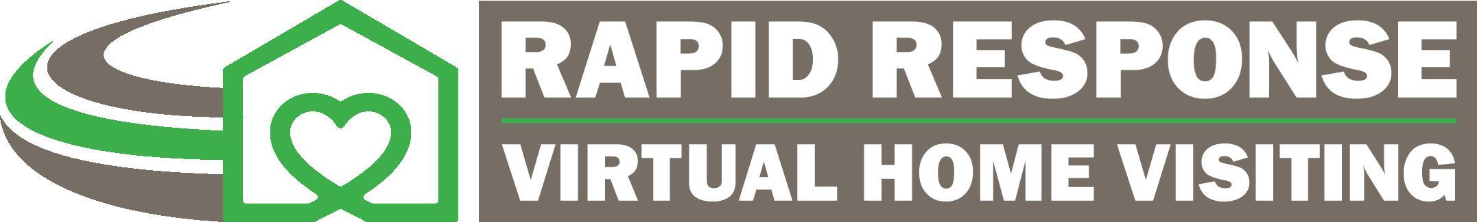 Rapid Response Virtual Home Visiting